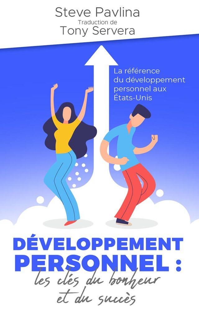 Developpement personnel clés du bonheur et succes - Tony Servera