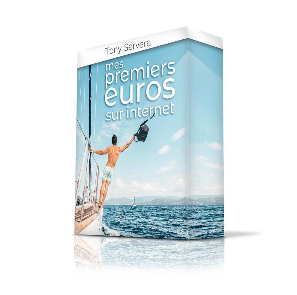 Mes premiers euros sur internet - Tony Servera